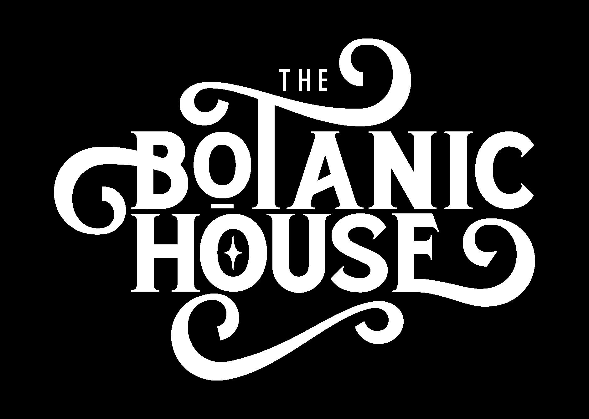 The Botanic House